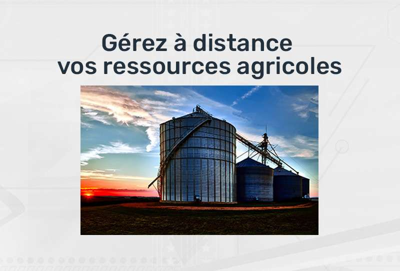 Gestion à distance des ressources agricoles